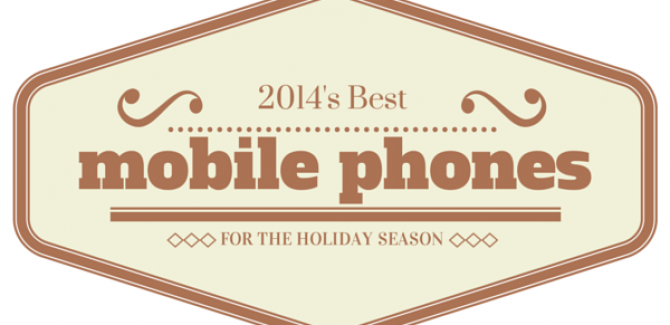 2014's Best Phones to buy in the Holday Season